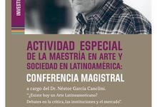 Facultad de Arte invita a conferencia del reconocido García Canclini