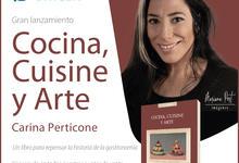 Cocina, Cuisine y Arte, el nuevo lanzamiento de Editorial UNICEN