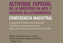 Rectorado y Arte invitan a entrega de Honoris Causa a García Canclini