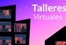 Extensión lanza nuevo ciclo de talleres en modalidad virtual